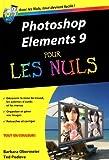 echange, troc Barbara Obermeier, Ted Podova - Photoshop Elements 9 pour les nuls