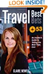 Travel Best Bets: An Insider's Guide...