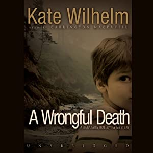 A Wrongful Death: A Barbara Holloway Novel | [Kate Wilhelm]