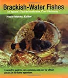 img - for Brackish Water Fishes: An Aquarist's Guide to Identification, Care & Husbandry book / textbook / text book