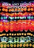 img - for Batik and Tie Dye Techniques (Paperback - Revised Ed.)--by Nancy Belfer [1992 Edition] book / textbook / text book