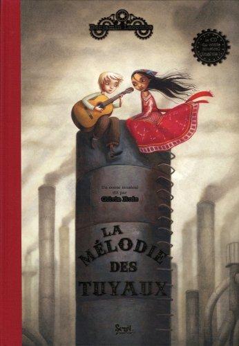 La mélodie des tuyaux de Benjamin Lacombe