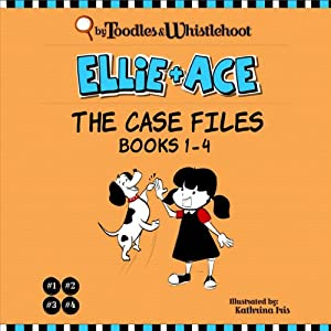 Ellie + Ace: The Case Files Audiobook