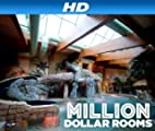 Million Dollar Rooms [HD]: Million Dollar Rooms Season 3 [HD]