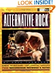 Alternative Rock: The Best Musicians...