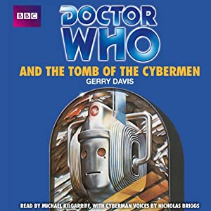 Doctor Who and the Tomb of the Cybermen | [Gerry Davis]