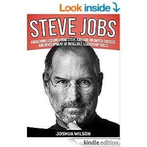 ... Steve Jobs, Steve Jobs books, steve jobs biography) eBook: Joshua