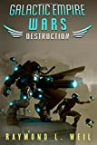img - for Galactic Empire Wars: Destruction (Volume 1) book / textbook / text book