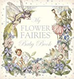 Flower Fairies Baby Book R/I (0723257523) by Barker, Cicely Mary