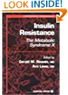 Insulin Resistance: the Metabolic Syndrome X (Contemporary Endocrinology)