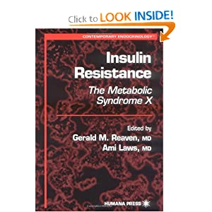 Insulin Resistance: the Metabolic Syndrome X Ami Laws, Gerald M. Reaven