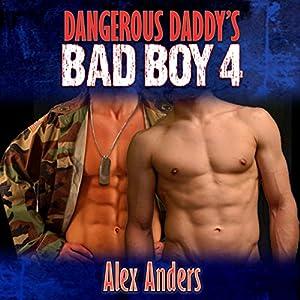 Dangerous Daddy's Bad Boy #4 Audiobook