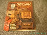img - for Hobo & Tramp Art Carving: An Authentic American Folk Tradition by Adolph Vandertie (1995-09-03) book / textbook / text book