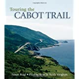Touring the Cabot Trail: Second Editionby Susan Biagi