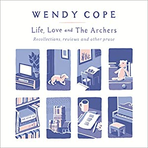 Life, Love and The Archers Audiobook