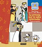 La Princesa Que No Sabia Estornudar (Spanish Edition)
