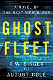 img - for Ghost Fleet: A Novel of the Next World War book / textbook / text book