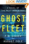 Ghost Fleet: A Novel of the Next Worl...