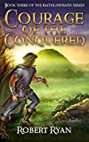Courage of the Conquered (The Raithlindrath Series Book 3)