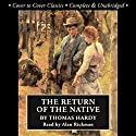 The Return of the Native Audiobook by Thomas Hardy Narrated by Jill Masters