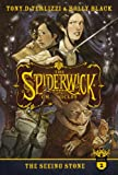 The Seeing Stone (The Spiderwick Chronicles) by Holly Black and Tony DiTerlizzi