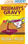 Rosemary's Gravy (A We Sisters Three...