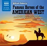 Famous Heroes of the American West: D...