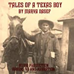 Tales of a Texas Boy | Marva Dasef