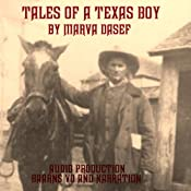 Tales of a Texas Boy | [Marva Dasef]