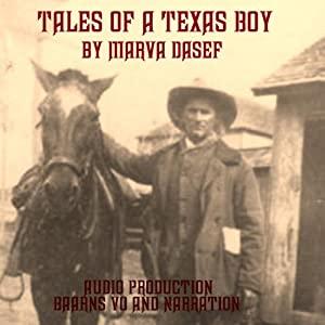 Tales of a Texas Boy Audiobook