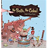 No Bath, No Cake!: Polly's Pirate Party