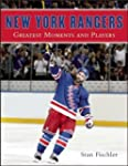 New York Rangers: Greatest Moments an...
