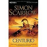 """Centurio: Die Rom-Serie 8von """"Simon Scarrow"""""""