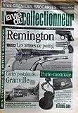 VIE DU COLLECTIONNEUR (LA) [No 289] du 15/10/1999 - vides greniers - brocantes...- calendrier france et la belgique jusqu'au 24 octobre des centaines de petites annonces remington - 1er partie les armes de poing cartes postales de...granville porte monnaie...