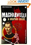 Introducing Machiavelli: A Graphic Gu...