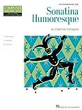 Sonatina Humoresque Composer Showcase Series Late-Intermediate Piano Solo