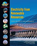 Electricity from Renewable Resources: Status, Prospects, and Impediments (Americas Energy Future)