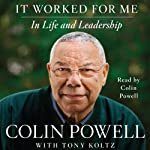 It Worked for Me: In Life and Leadership | Colin Powell