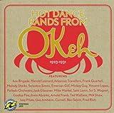 echange, troc Various Artists - Hot Dance Bands From Okeh 1923-1931
