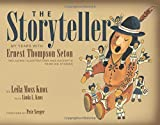 The Storyteller: My Years with Ernest Thompson Seton