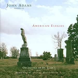 John Adams Conducts American Elegies