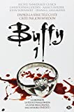 Buffy, Tome 1