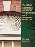 img - for ABC's of Architectural and Interior Design Drafting with an Introduction to AutoCAD 2000: 1st (First) Edition book / textbook / text book