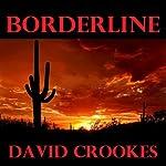 Borderline | David John Crookes