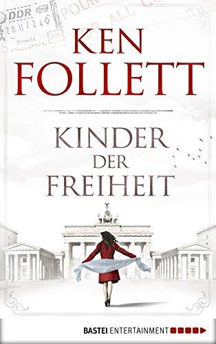 Nach oben Kinder der Freiheit (Jahrhundert-Trilogie, Band 3)