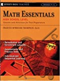 Math Essentials, High School Level: Lessons and Activities for Test Preparation