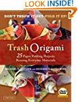 Trash Origami: 25 Paper Folding Proje...