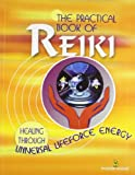 Sharma The Practical Book of Reiki