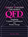 img - for Quality Function Deployment (c): Integrating Customer Requirements into Product Design by Yoji Akao (1990-09-01) book / textbook / text book