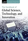The Handbook of Global Science, Technology, and Innovation (HGP - Handbooks of Global Policy)